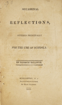 Occasional Reflections, offered Principally for the Use of Schools. Education, George Dillwyn