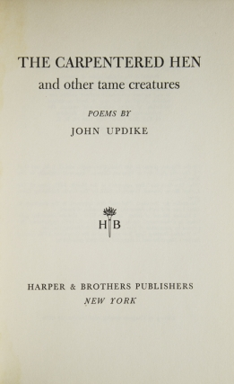 The Carpentered Hen and other tame creatures
