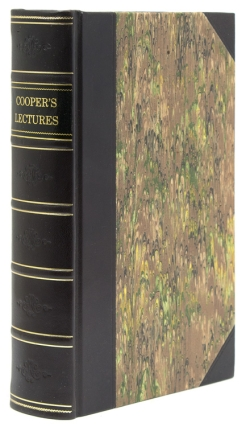 The Lectures of Sir Astley Cooper, Bart, F.R.S. Surgeon to the King. Astley Cooper