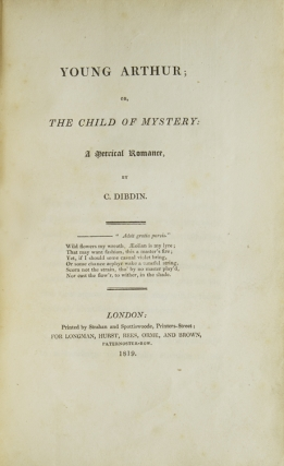 Young Arthur; or, The Child of Mystery: A Metrical Romance