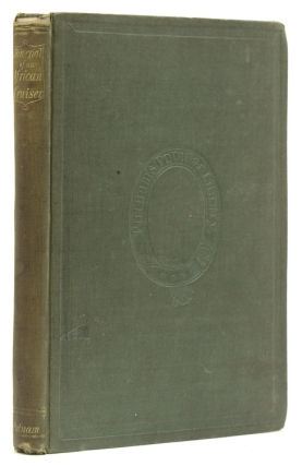 Journal of an African Cruiser … by an Officer of the U.S. Navy. Edited by Nathaniel Hawthorne. Horatio Bridge.