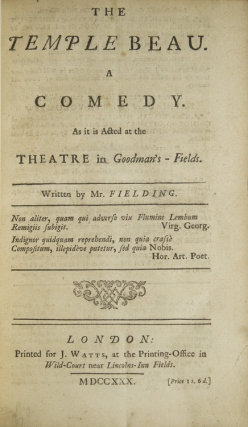 The Temple Beau. A Comedy. As it is Acted at the Theatre in Goodman's-Fields