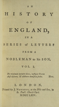 An History of England, in a Series of Letters from a Nobleman to His Son