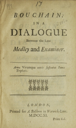 Bouchain: in a Dialogue Between the Late Medley and Examiner. Jonathan SWIFT, Francis HARE.