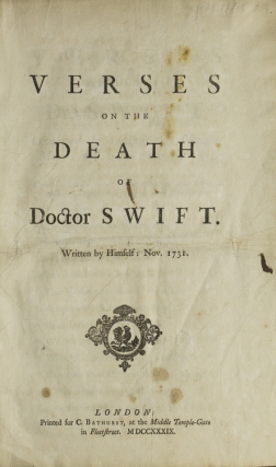 Verses on the Death of Doctor Swift. Written by Himself: Nov. 1731. Jonathan Swift.