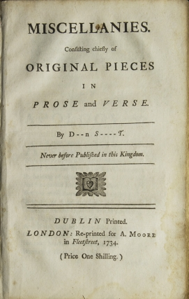 Miscellanies. Consisting Chiefly of Original Pieces in Prose and Verse. By D--n S----t