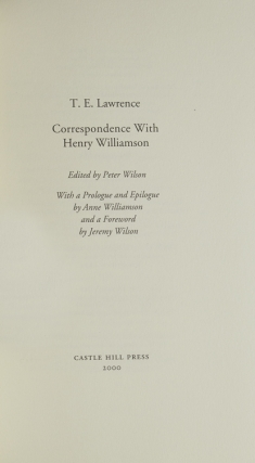 Correspondence with Henry Williamson. Edited by Peter Wilson. With a Prologue and Epilogue by Anne Williamson and a Foreword by Jeremy Wilson