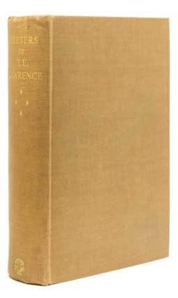 The Letters of T. E. Lawrence. Edited by David Garnett. T. E. Lawrence