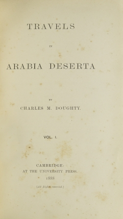 Travels in Arabia Deserta. Doughty, harles, ontagu