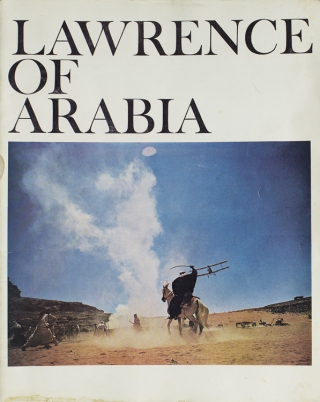 Columbia Pictures Presents the Sam Spiegel and David Lean Production of Lawrence of Arabia. T. E. Lawrence.