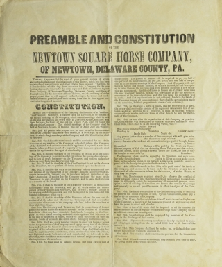 Preamble and Constitution of the Newtown Square Horse Company of Newtown, Delaware County, Pa