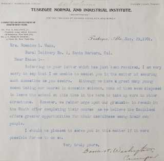 "Typed Letter Signed (""Booker T. Washington, Principal"") to Mrs. Romaine Wade, declining her request to help find domestic servants, and expressing a preference that his graduates stay in the ""Southland"" Booker T. Washington."