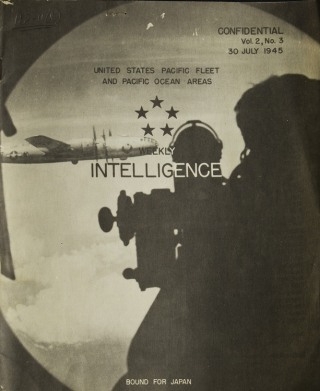 Weekly Intelligence Confidential Vol 2, No. 3. United States Pacific Fleet and Pacific Areas. Hiroshima.