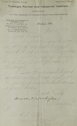 "Letter Signed (""Booker T. Washington""), addressed to Mr. G.W. Wood of Utica, N.Y., enclosing an annual report of the Tuskegee Institute. Booker T. Washington."