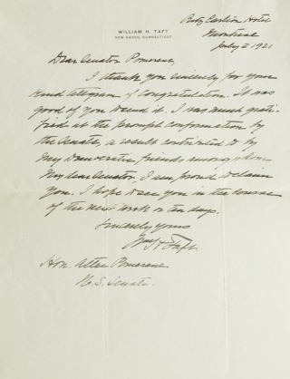 "Autograph Letter Signed (""Wm H Taft""), to Senator Pomerene, two days after his appointment as Chief Justice of the U.S. Supreme Court"