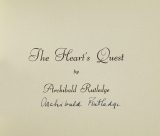 The Heart's Quest. Archibald Hamilton Rutledge