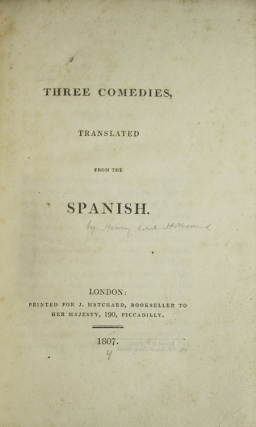 Three Comedies Translated from the Spanish