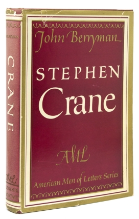 Stephen Crane … The American Men of Letters Series. John Berryman.