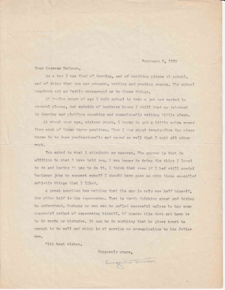 "Typed letter signed ""Augustus Thomas"" to ""Seymour Halpern"" in response to Halpern's inquiry regarding the keys to success in life. Theater, Augustus Thomas."