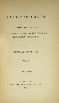 History of Greece; I. Legendary Greece. II. Grecian History to the Reign of Peistratus at Athens