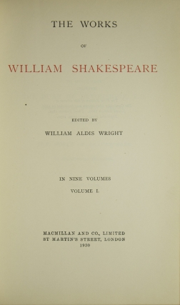 The Works of William Sheakespeare. Edited by William Aldis Wright
