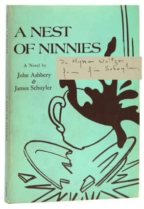 A Nest of Ninnies. John Ashbery, James Schuyler