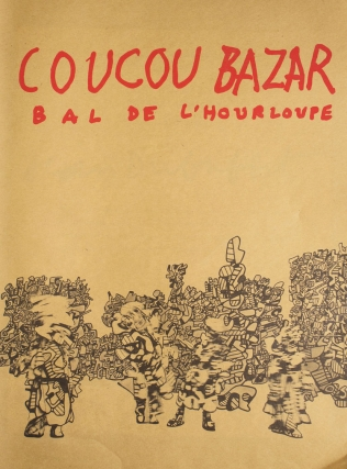 Coucou Bazar. Bal de l'Hourloupe. An Animated Painting by Jean Dubuffet. Jean Dubuffet.