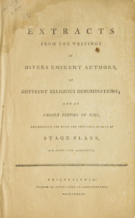 Extracts from the writings of divers eminent authors, of different religious denominations; and...