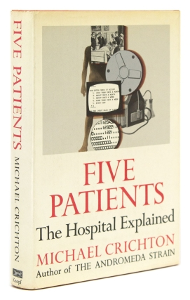 Five Patients. The Hospital Explained