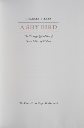 A Shy Bird. The U.S. Copyright Edition of Seven Pillars of Wisdom