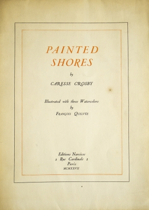 Painted Shores. Caresse Crosby