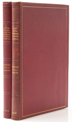 A List of the Writings of Lewis Carroll [Charles L. Dodgson] in the Library at Dormy House Pine Valley, New Jersey [with:] A Supplementary List of the Writings