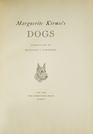 Marguerite Kirmse's Dogs. Introduction by Reginald T. Townsend