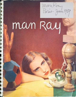 Man Ray Photographies 1920-1934 Paris / Man Ray Photographs 1920-1934 Paris. With a Portrait by Picasso. Texts by Andre Breton, Paul Eluard, Rrose Selavy [Marcel Duchamp], Tristan Tzara. Man Ray, pseud. of Emmanuel Radnitzky.