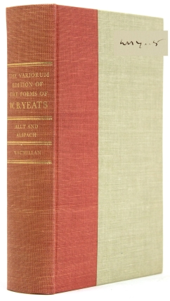 The Variorum Edition of the Poems of W.B. Yeats. William Butler Yeats