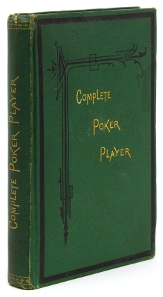 The Complete Poker Player. Poker, John Blackbridge