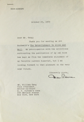 "Typed note signed (""Dean Acheson""), 1 p, to William Targ, Editor-in-Chief at Putnam's. Dean Acheson"