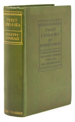 'Twixt Land and Sea. Tales. Joseph Conrad