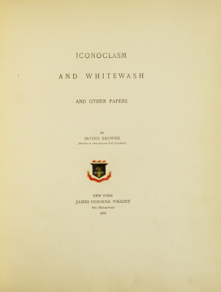 Iconoclasm and Whitewash and other Papers