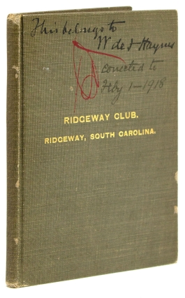 Charter, By-Laws, Rules and Regulations of the Ridgeway Club. Incorporated under the Laws of...