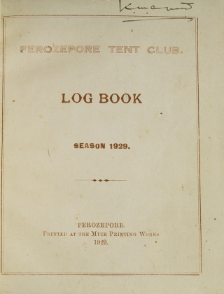 Ferozepore Tent Club. Log Book. Season 1929 [bound with:] Season 1930 [Cover title]