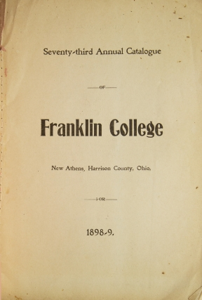 Seventy-third Annual Catalogue Franklin College