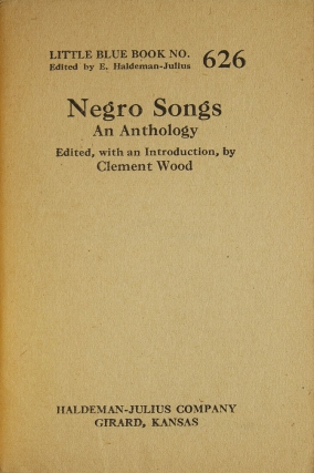 Negro Songs. An Anthology