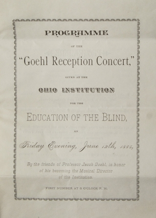 "Programme of the ""Goehl Reception Concert"" given at the Ohio Instiution for the Education of the..."