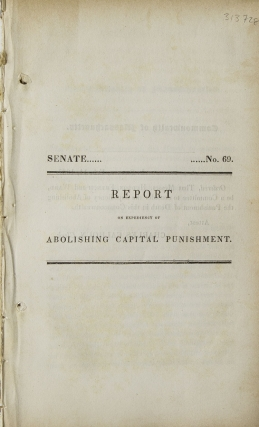 Report on Expediency of Abolishing Capital Punishment. Capital Punishment, Charles Hudson, Chairman.
