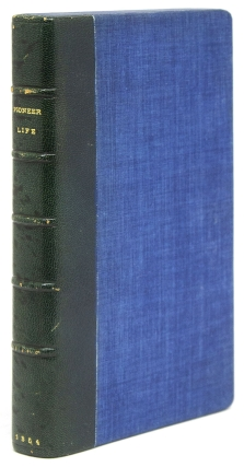 Pioneer Life; or, Thirty Years a Hunter. Being Scenes and Adventures in the Life of Philip Tome, Fifteen Years Interpreter for Cornplanter and Gov. Blacksnake, Chiefs of the Alleghany River