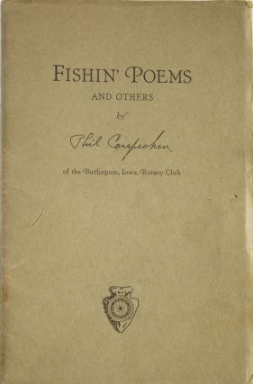 Fishin' Poems and Others [Cover title]. Phil F. Carspecken