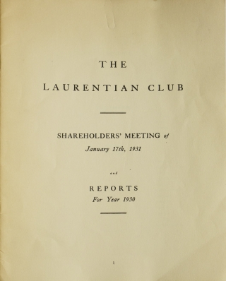 The Laurentian Club. Shareholders' Meeting of January 17th, 1931