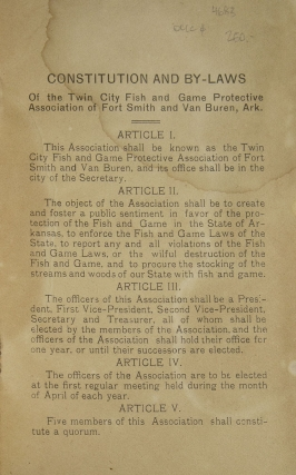 Constitution and By-Laws of the Twin City Fish and Game Protective Association of Fort Smith and Van Buren, Ark