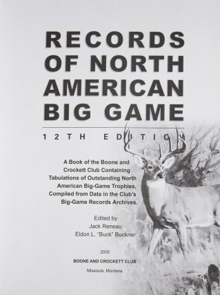 Record of North American Big Game Twelth Edition